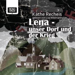 Lena - Unser Dorf und der Krieg