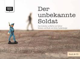 Der unbekannte Soldat, m. Audio-CD