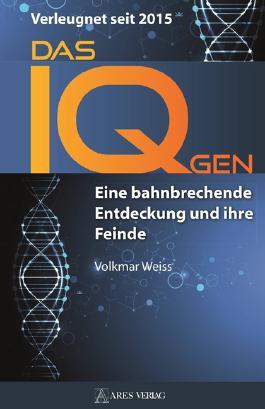 Das IQ-Gen - verleugnet seit 2015