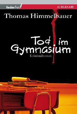 Tod im Gymnasium