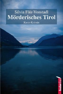 Mörderisches Tirol