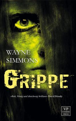 Grippe: Zombie-Roman
