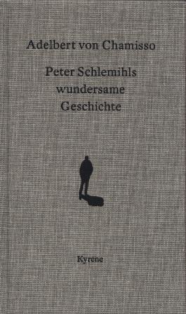 Peter Schlemihls wundersame Geschichte