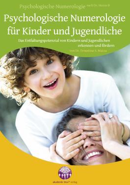 Psychologische Numerologie für Kinder und Jugendliche