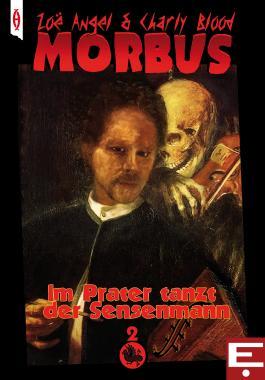 MORBUS 2: Im Prater tanzt der Sensenmann
