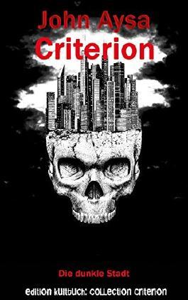 Criterion: Die dunkle Stadt (Criterion Short Shot 0)