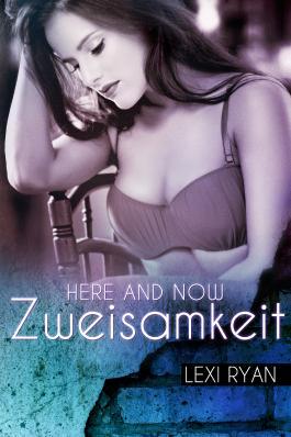 Here and Now - Zweisamkeit