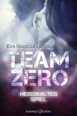 Team Zero - Heißkaltes Spiel