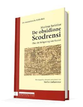 Marinus Barletius - De obsidione Scodrensi