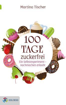 100 Tage zuckerfrei