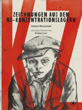 KZ – Zeichnungen aus den NS-Konzentrationslagern