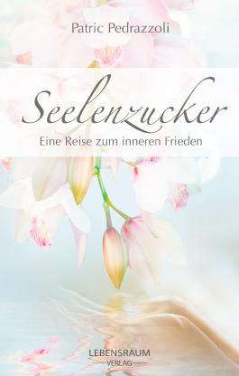Seelenzucker