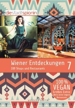 Wiener Entdeckungen 7