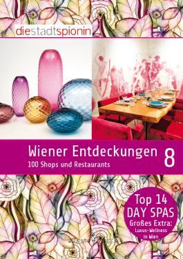 Wiener Entdeckungen 8