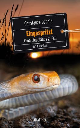 Eingespritzt: Alma Liebekinds 2. Fall. Ein Wien-Krimi