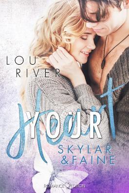 Your Heart: Skylar & Faine