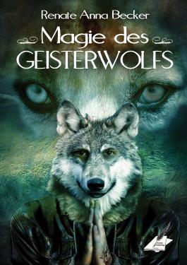 Magie des Geisterwolfs