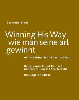 Winning his way /wie man seine art gewinnt