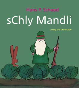 sChly Mandli