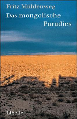 Das mongolische Paradies