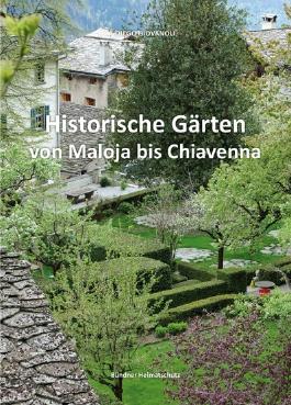 Historische Gärten von Maloja bis Chiavenna