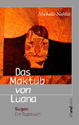 Das Maktub von Luana