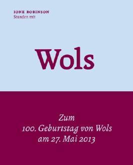 Stunden mit Wols :1947