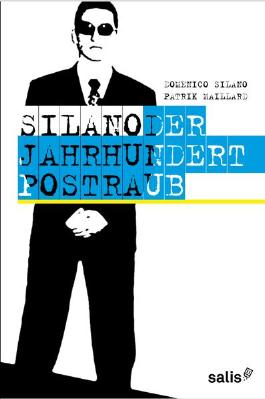 Silano - Der Jahrhundert-Postraub