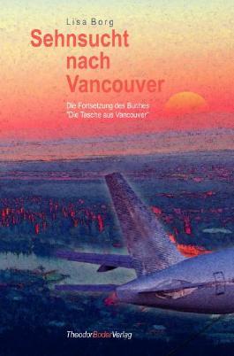 Sehnsucht nach Vancouver