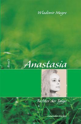 Anastasia / Anastasia, Tochter der Taiga