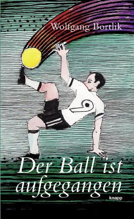 Der Ball ist aufgegangen