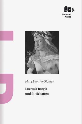 Lucrezia Borgia und ihr Schatten