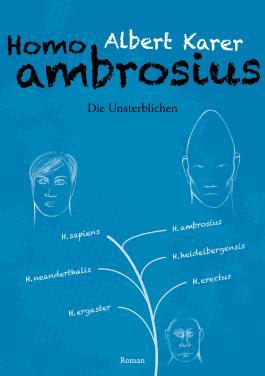 Homo ambrosius - Die Unsterblichen 3