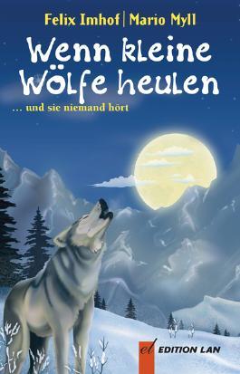 Wenn kleine Wölfe heulen