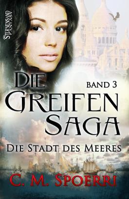 Die Greifen-Saga - Die Stadt des Meeres