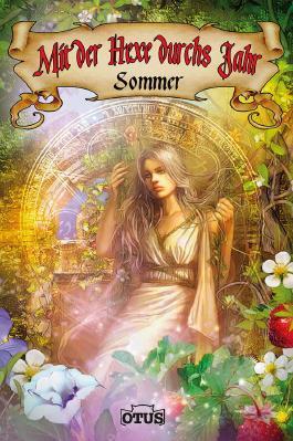 Mit der Hexe durchs Jahr - Sommer