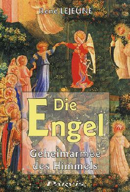 Die Engel, Geheimarmee des Himmels