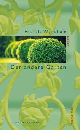 Der andere Garten