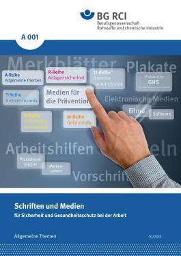 A 001 - Schriften und Medien für Sicherheit und Gesundheitsschutz bei der Arbeit