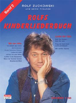 Rolfs Kinderliederbuch. Melodie, Akkorde, Gitarrengriffe