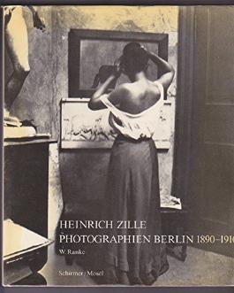 Heinrich Zille Photographien Berlin 1890 - 1910.