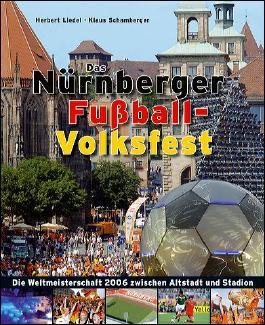 Das Nürnberger Fußball-Volksfest