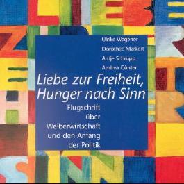 Liebe zur Freiheit, Hunger nach Sinn