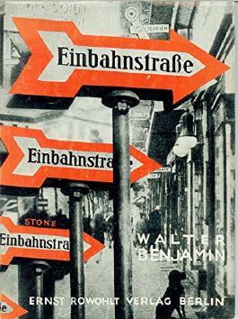 Einbahnstraße (Faksimile der Erstausgabe von 1928)