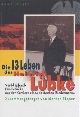 Die 13 Leben des Heinrich Lübke