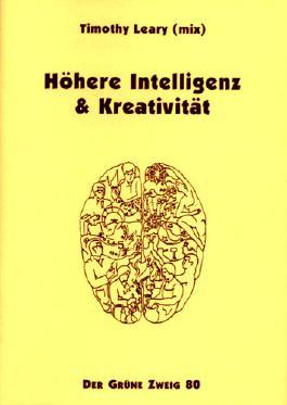 Höhere Intelligenz und Kreativität