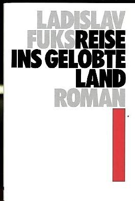 Reise ins gelobte Land. Roman.