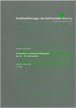 Schrifttafeln zur deutschen Paläographie des 16. - 20. Jahrhunderts