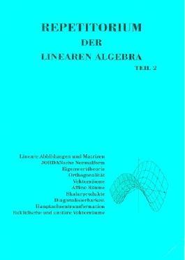 Repetitorium der Linearen Algebra, Teil 2