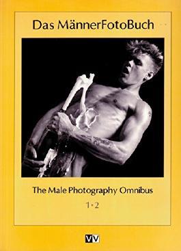 Mannerfotobuch: Male Photography Omnibus
